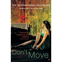 Don't Move by Margaret Mazzantini (2005-03-03)