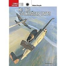 He 162 Volksjager Units (Combat Aircraft)