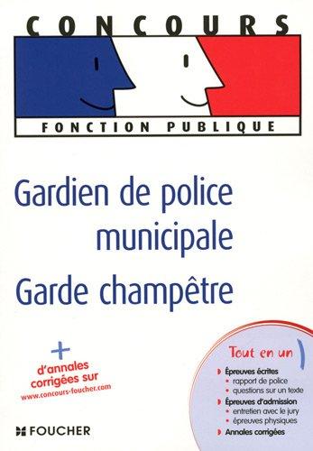 Gardien de police municipale, Garde cham...