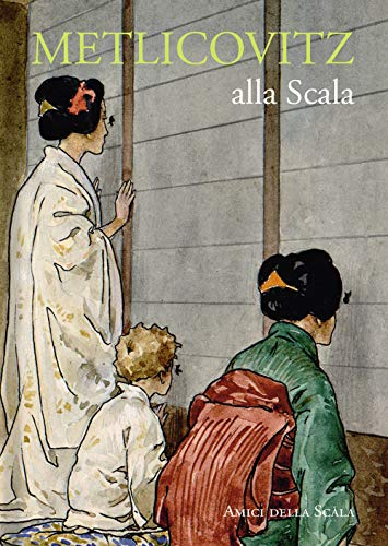 Metlicovitz alla Scala. Ediz. italiana e inglese