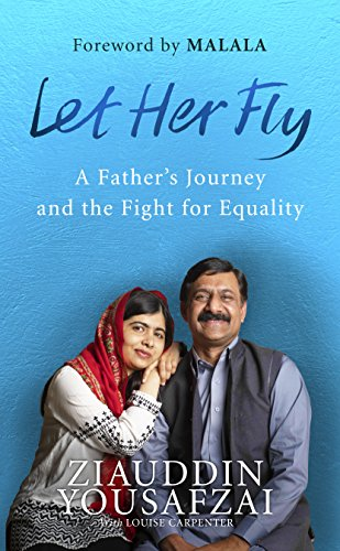 Let Her Fly: A Father's Journey and the Fight for Equality (Girls Fly Die)
