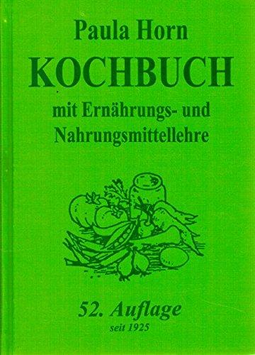 Kochbuch: Mit Ernährungs- und Nahrungsmittellehre