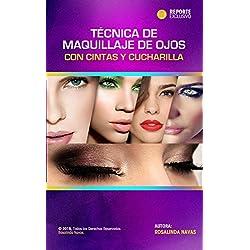 TÉCNICA DE MAQUILLAJE DE OJOS CON CINTA Y CUCHARILLA