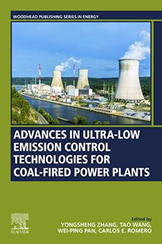 Advances in Ultra-low Emission Control Technologies for Coal-Fired Power Plants (Woodhead Publishing Series in Energy) (English Edition)