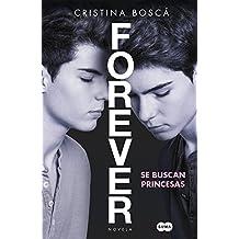 Se buscan princesas (Forever 1) (Femenino singular)