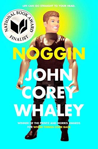 Noggin por John Corey Whaley