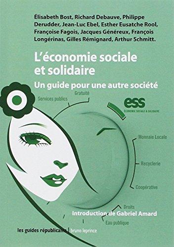 L'économie sociale et solidaire : Un guide pour une autre société