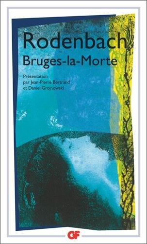 Bruges-la-Morte par Georges Rodenbach