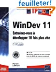 WinDev 11 : Entra�nez-vous � developp...