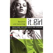 It Girl 02 - Berühmt und berüchtigt (Die It Girl-Serie)