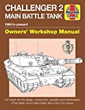 Challenger 2 Main Battle Tank Manual (Haynes Owners' Workshop Manuals)