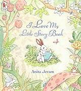 I Love My Little Storybook by Anita Jeram (2003-02-03)