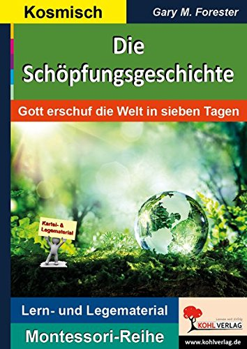 ichte: Gott erschuf die Welt in sieben Tagen (Montessori-Reihe / Lern- und Legematerial) ()