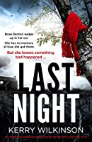 Last Night: An absolutely gripping psychological thriller with a brilliant twist (English Edition)