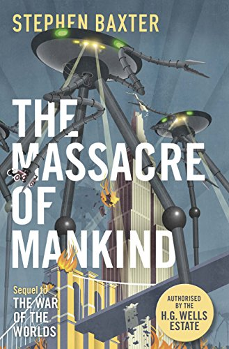 the-massacre-of-mankind-authorised-sequel-to-the-war-of-the-worlds-english-edition