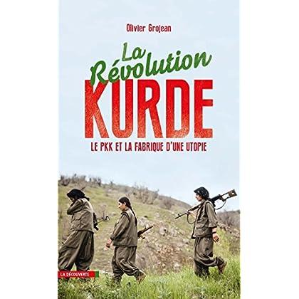 La révolution kurde (CAHIERS LIBRES)