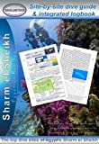 Sharm el Sheikh: Diving Guide and Integrated Logbook