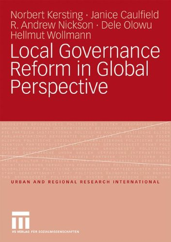 Local Governance Reform In Global Perspective (Urban And Regional Research International) (German Edition)