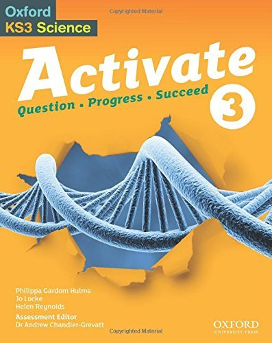 Activate: 11-14 (Key Stage 3): Activate Chemistry Student Book (Oxford Ks3 Science Activate) by Gardom Hulme, Philippa (2014) Paperback
