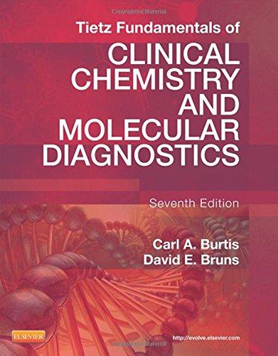 Tietz Fundamentals of Clinical Chemistry and Molecular Diagnostics, 7e