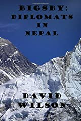 BIGSBY: DIPLOMATS IN NEPAL Paperback
