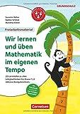 Freiarbeitsmaterial für die Grundschule - Mathematik: Klasse 1/2 - Wir lernen und üben Mathe im eigenen Tempo!: 20 Lernstufen zu allen Lehrplanthemen ... 1/2 inklusive Kompetenztests. Kopiervorlagen