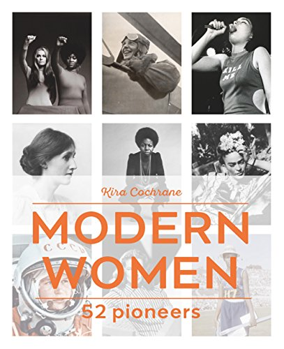 Modern Women: 52 Pioneers - Scholl Ball