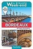 Guide Un Grand Week-end à Bordeaux