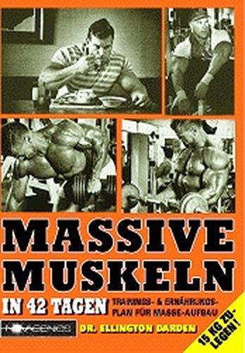 massive-muskeln-in-42-tagen-trainings-ernahrungsplan-fur-masse-aufbau