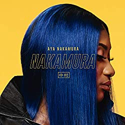Aya Nakamura | Format: MP3-Download Von Album:Nakamura Erscheinungstermin: 2. November 2018   Download: EUR 1,29