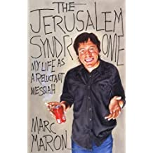 The Jerusalem Syndrome: My Life as a Reluctant Messiah by Marc Maron (2001-10-09)