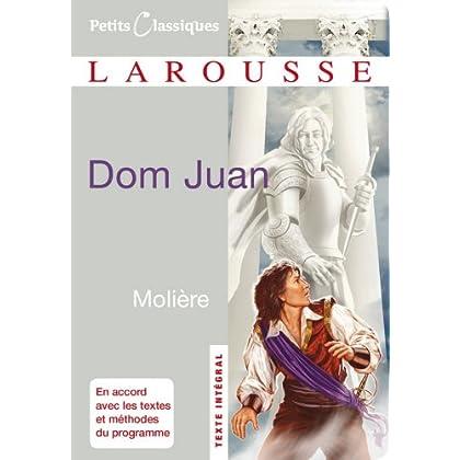 Dom Juan (Petits Classiques Larousse t. 7)
