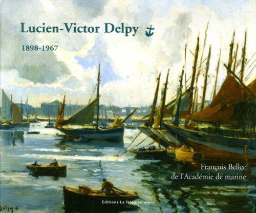 Lucien-Victor Delpy : 1898-1967