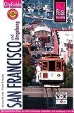 San Francisco: Die beliebteste Stadt der Welt individuell entdecken, mit Ausflügen in die Bay Area, das Wine Country und zum Highway No. 1 - Margit Brinke