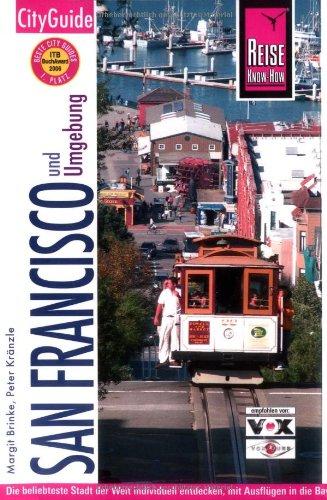 San Francisco: Die beliebteste Stadt der Welt individuell entdecken, mit Ausflügen in die Bay Area, das Wine Country und zum Highway No. 1