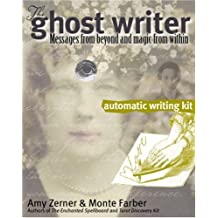The Ghost Writer Automatic Writing Kit: Automatic Writing Kit - Messages from Beyond and Magic from Within