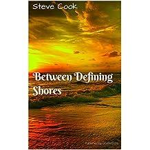 Between Defining Shores