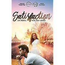 Satisfaction - Ein Rebell vor dem Herrn