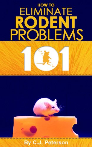 pests-101-how-to-eliminate-rodent-problems-home-help-101-kindle-book-series