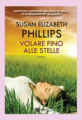 Recensione -  volare-fino- alle- stelle- di - susan- elizabeth- phillips -librielibrai