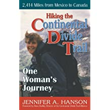 Hiking the Continental Divide Trail: One Woman's Journey (English Edition)