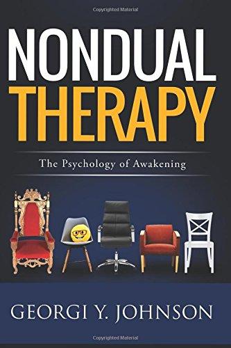Nondual Therapy: The Psychology of Awakening por Georgi Y. Johnson