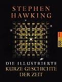 Die illustrierte Kurze Geschichte der Zeit by Stephen W. Hawking (2001-09-05) - Stephen W. Hawking