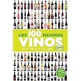 Los 100 Mejores Vinos Por Menos De 10€. 2016 (Claves Para Entender...)