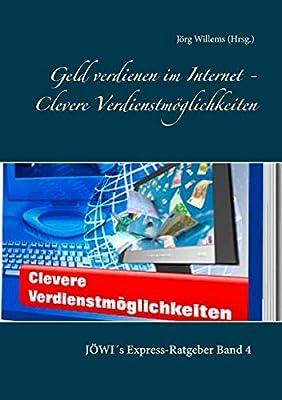 Geld verdienen im Internet Clevere Verdienstmoeglichkeiten Geschaeftideen Zusatzeinkommen Geschaeftsmodelle Ist fuer die Hausfrau so wie den Existenzgruender geeignet!