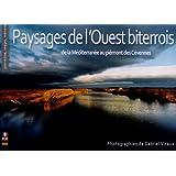 PAYSAGES DE L'OUEST BITERROIS