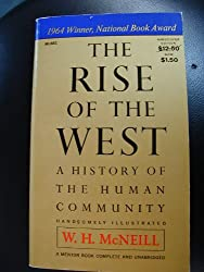Rise of the West, The: A History of the Human Community
