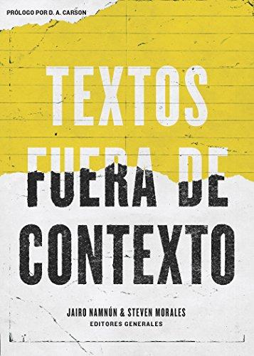 Textos Fuera de Contexto por Coalicion Por El Evangelio