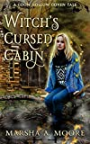 Witch's Cursed Cabin: A Coon Hollow Coven Tale (Coon Hollow Coven Tales Book 2)