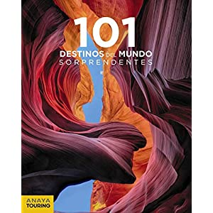 101 Destinos del Mundo Sorprendentes (Guías Singulares) 1